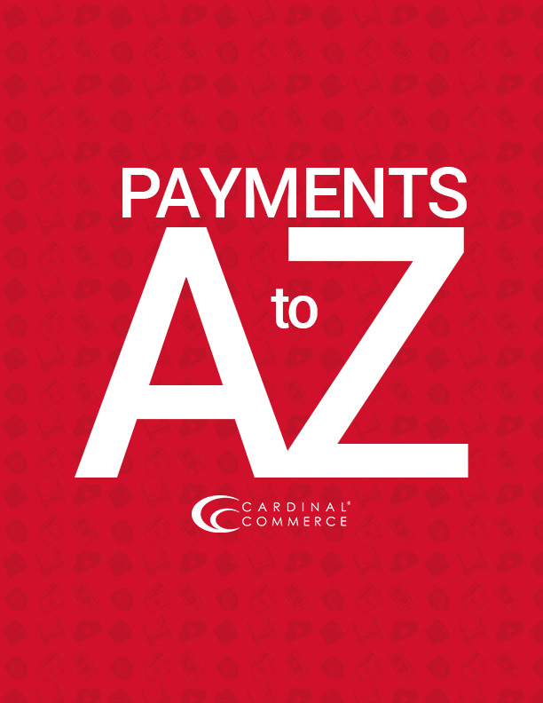 Payments A to Z - CardinalCommerce