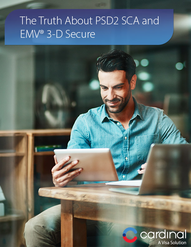 The Truth About PSD2 SCA and EMV® 3-D Secure