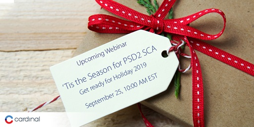 Tis the Season for PSD2 SCA Webinar Promo