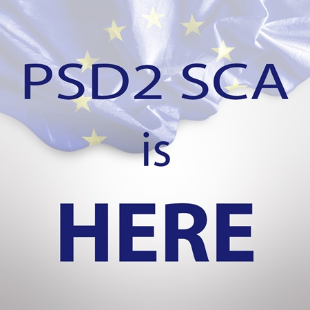 PSD2 SCA is here. Are you ready?